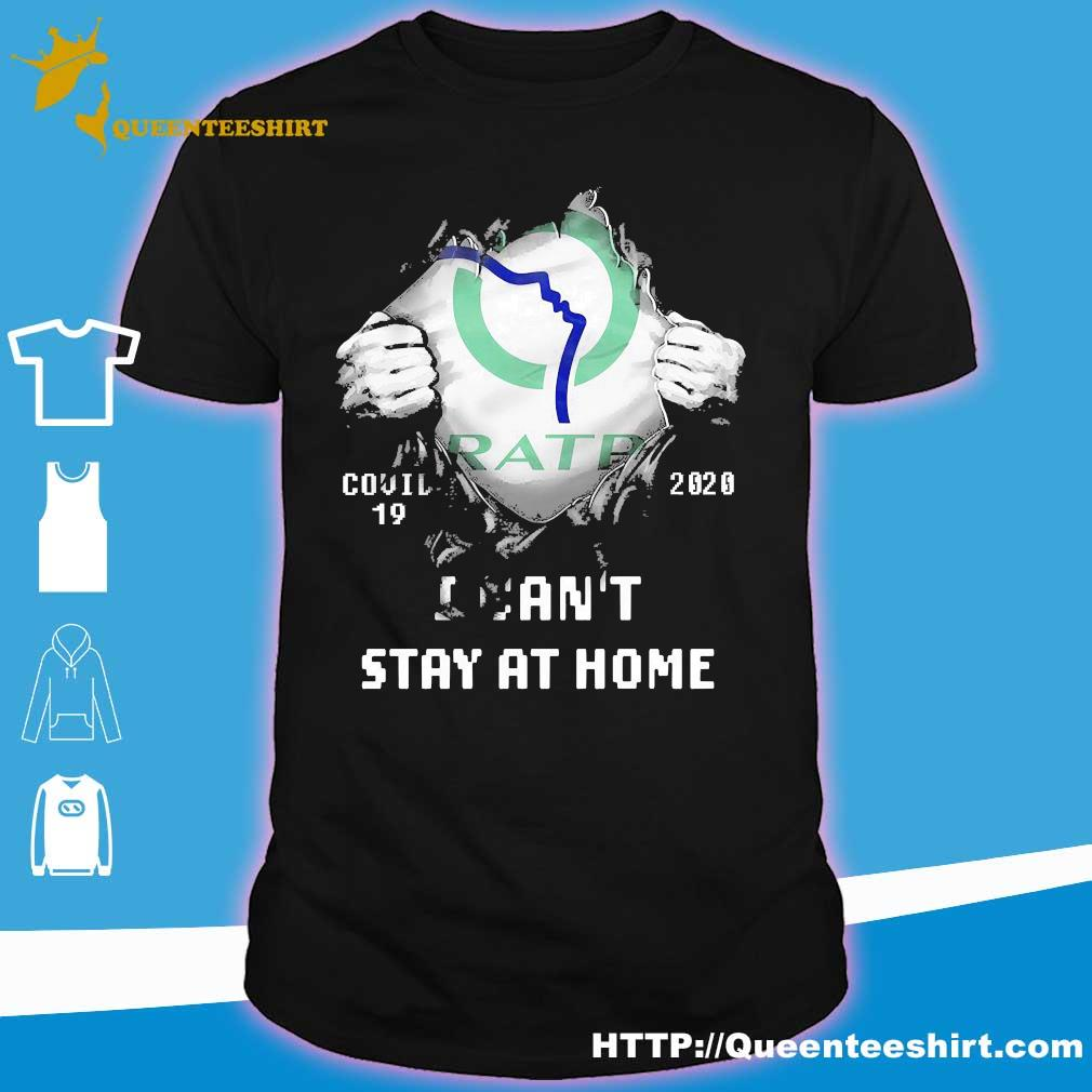 Blood inside me Ratp covid-19 2020 I can't stay at home shirt