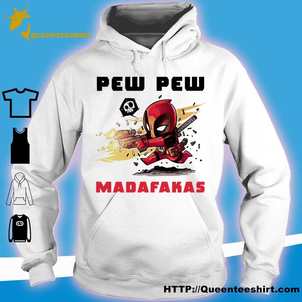 Deadpool Pew Pew Madafakas s hoodie