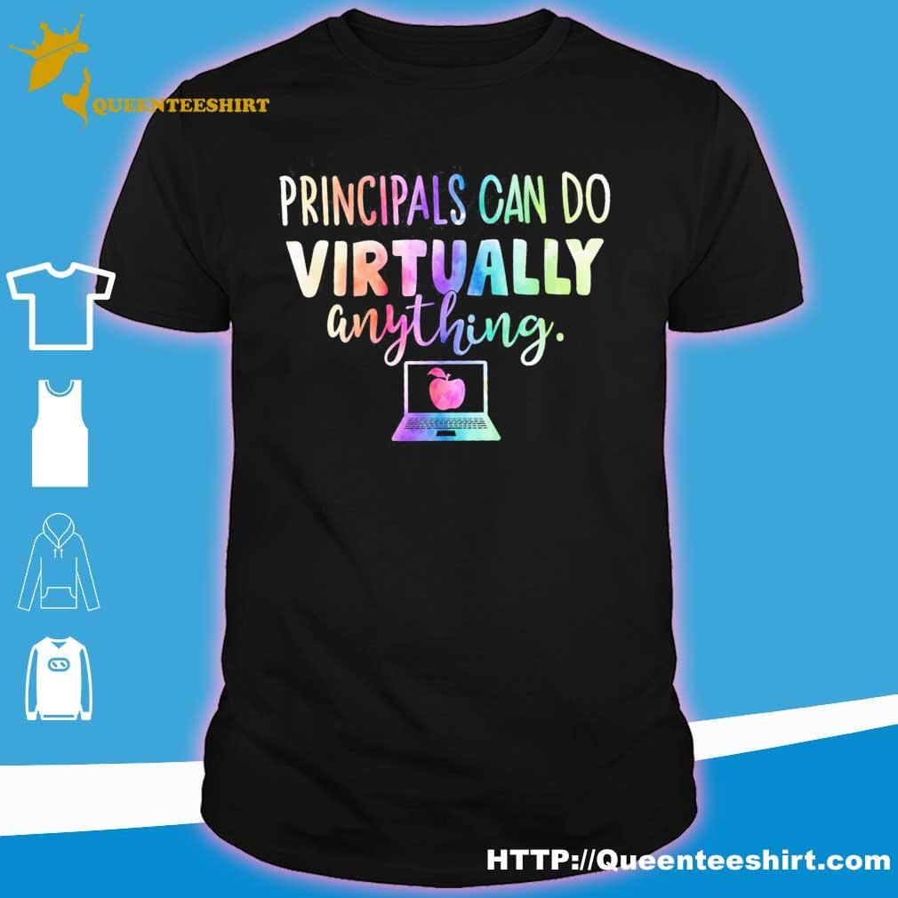 Principals can do Virtually anything shirt