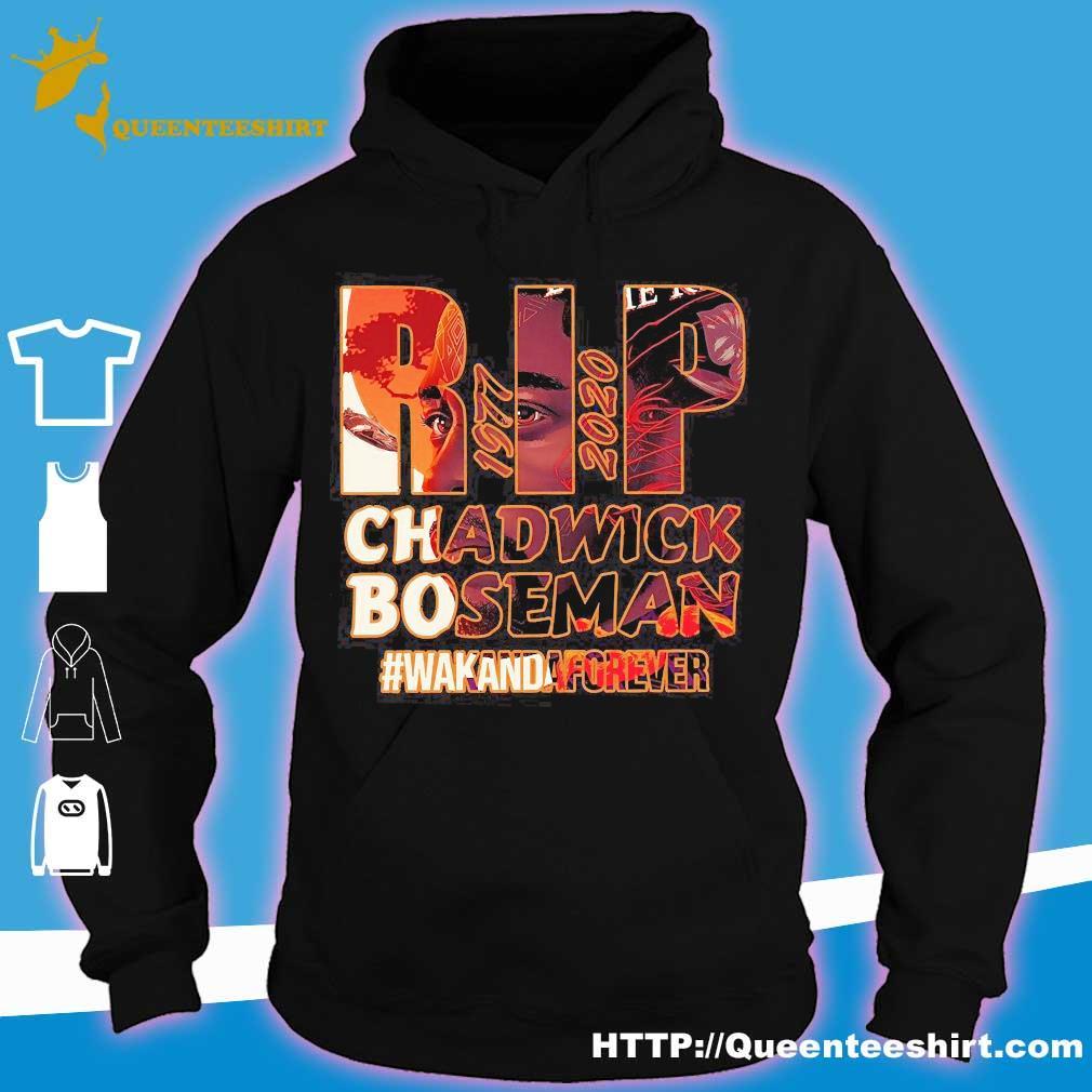 Rip 1977 2020 Chadwick Boseman Wakanda Forever s hoodie