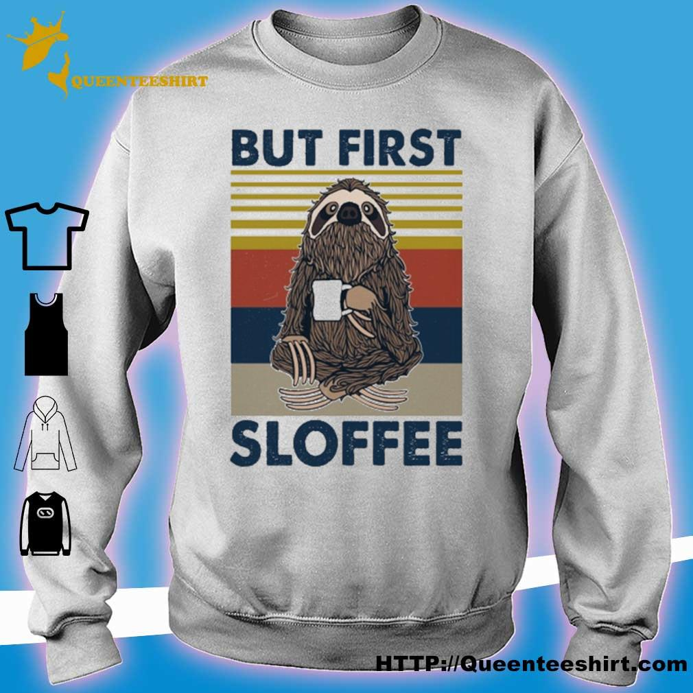 Sloth But first Sloffee vintage s sweater
