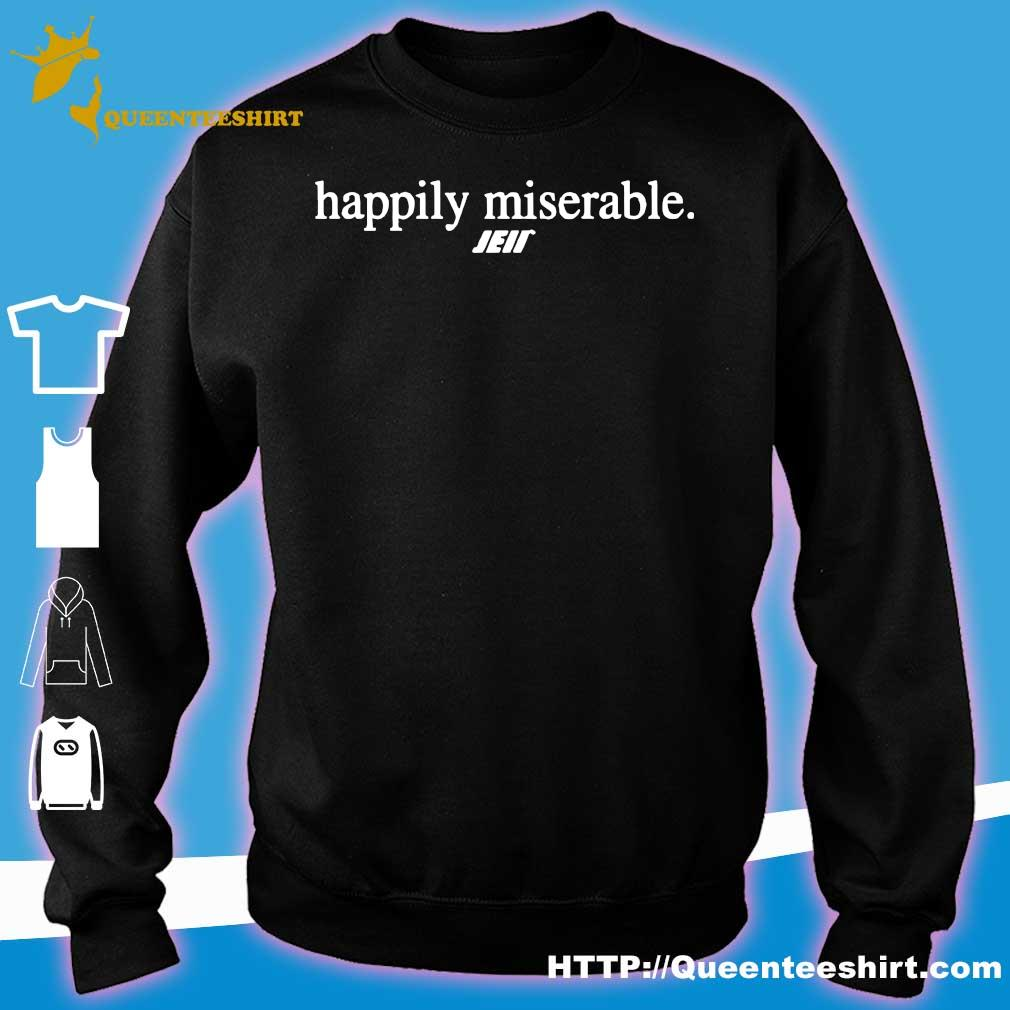 Official Happily miserable julian edelman s sweater