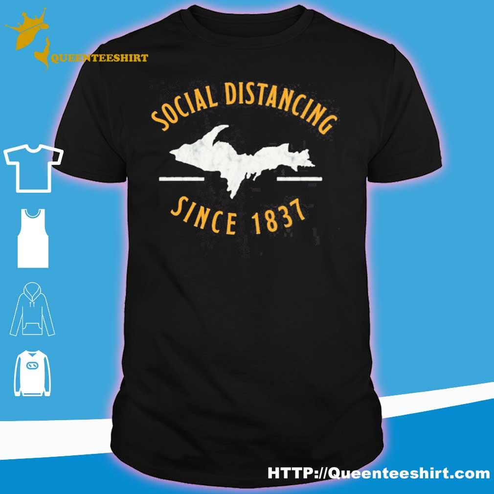 Official Social Distancing Since 1837 Shirt