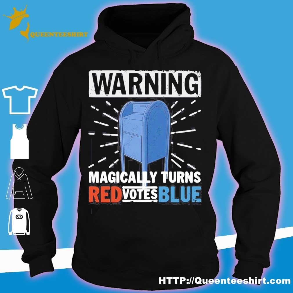 Official Warning Magically Turns Red Votes Blue Shirt hoodie