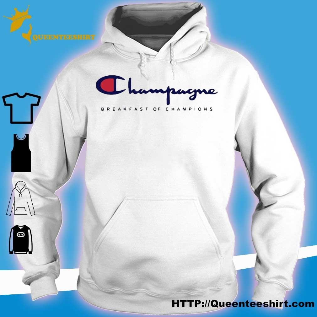 Official Champagne Breakfast Of Champions Shirt hoodie