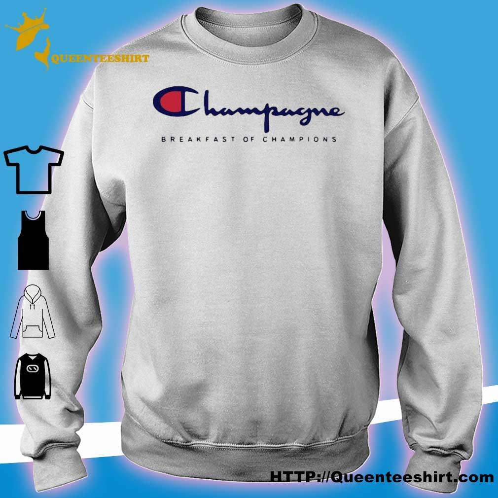 Official Champagne Breakfast Of Champions Shirt sweater