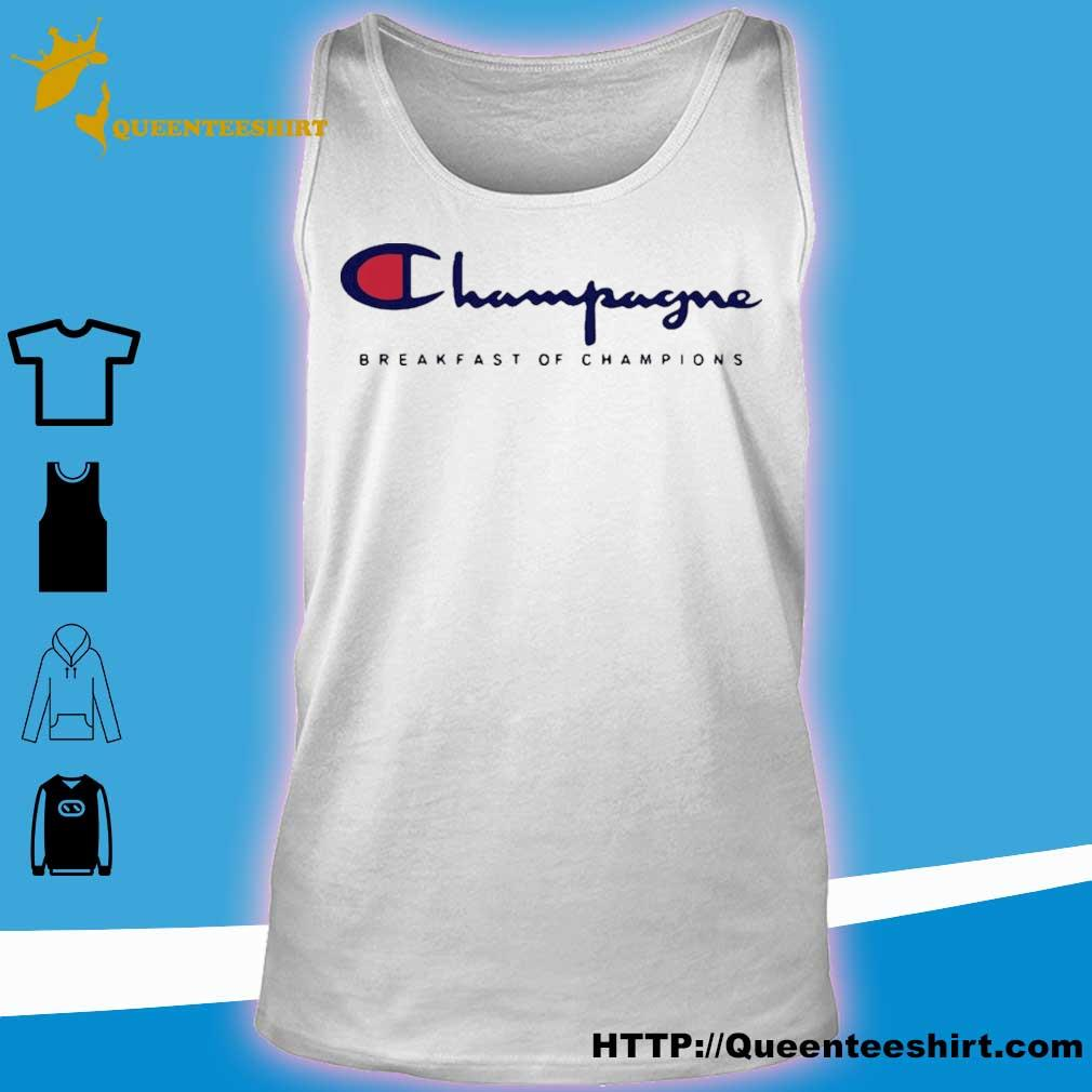 Official Champagne Breakfast Of Champions Shirt tank top
